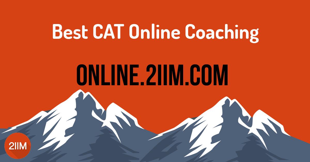 Online CAT Coaching and Online CAT Preparation: Crack CAT 2021 | Best  Online Coaching for CAT - 2IIM